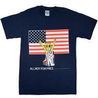 ALL Allroy For Prez Tシャツ