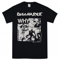 DISCHARGE Why Tシャツ