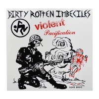 D.R.I. Violent Pacification ステッカー