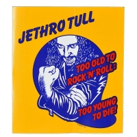 JETHRO TULL Too Young To Die ステッカー