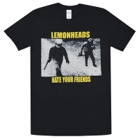 THE LEMONHEADS Hate Your Friends Tシャツ