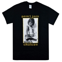 PEARL JAM Choices Tシャツ