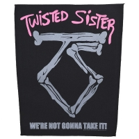 TWISTED SISTER We're Not Gonna Take It バックパッチ